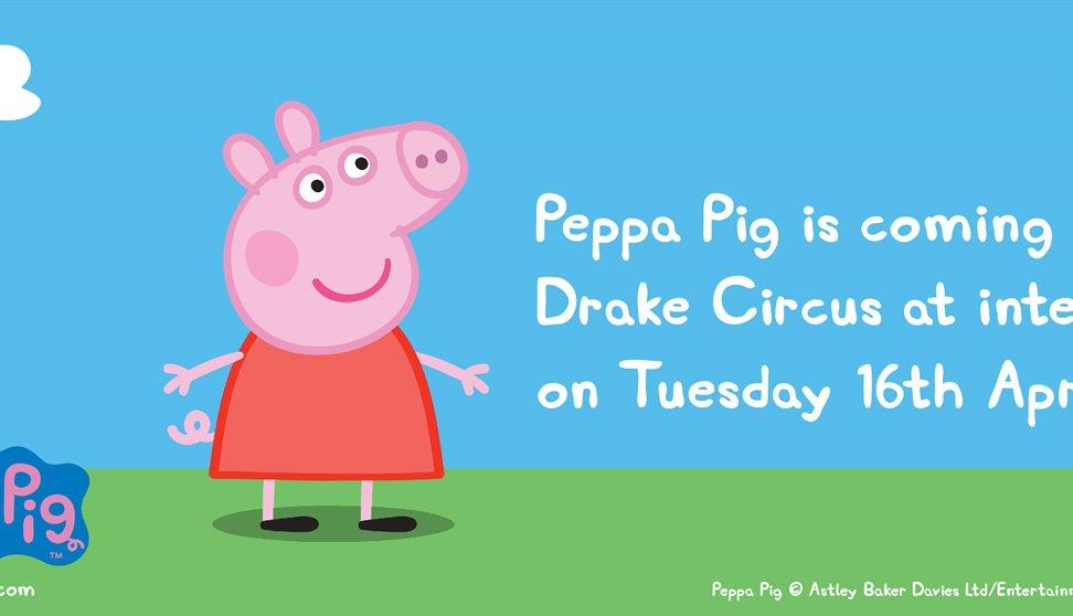 Peppa Pig Comes To Drake Circus Visit Plymouth