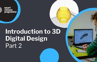 Smart Citizens Introduction to 3D Digital Design graphic
