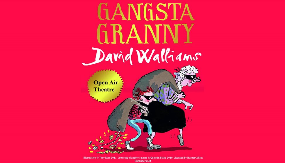 Outdoor Theatre: David Walliams' Gangsta Granny