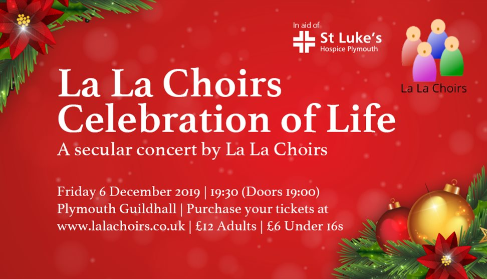 La La Choirs: Celebration of Life in aid of St Luke's Hospice Plymouth