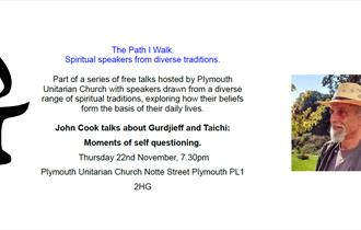 Free talk. John Cook: Gurdjieff and Taichi, Moments of Self-questioning